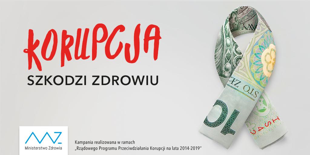 Korupcja Szkodzi Zdrowiu - Kampania Realizowana w ramach Rządowego Programu Przeciwdziałania Korupcji na lata 2014-2019